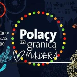 Dzisiaj o godzinie 22:00 w Polsat Play program ''Polacy za granicą'' odcinek: Madera. Program będzie dostępny na  Polsat Play i Ipla.tv Powtórka programu w niedzielę 13.12.2020 na Polsat Play o godzinie 19:20 i w kolejną niedzielę o 15:00.W programie wystąpią między innymi ja z żoną oraz parę innych osób, które zdecydowały się tutaj zamieszkać. Opowiemy Wam o naszym życiu na wyspie, pokażemy Wam Maderę, będziecie mogli poznać regionalną kuchnię oraz miejsca związane z Polską. Na koniec zaprosimy Was do naszych domów😉Serdecznie zapraszam do obejrzenia tego programu!